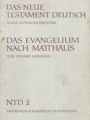 Das Neue Testament Deutsch-neues Gottinger Bibelwerk-Teilband 2. Das Evangelium nach Matthaus-Eduard Schweizer-3525513062-1976