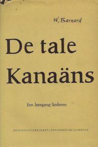 De Tale Kanaans-W Barnard