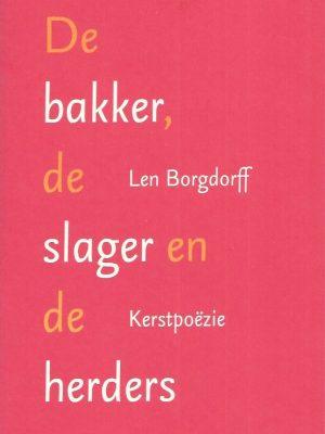 De bakker, de slager en de herders-Len Borgdorff-9789023992448-902399244X