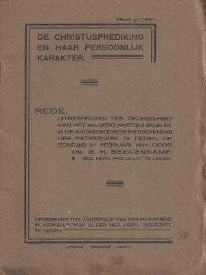 De christusprediking en haar persoonlijk karakter-Ds. G.H. Beekenkamp-Rede 27 februari 1927.