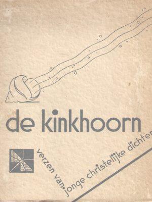 De kinkhoorn-verzen van jonge christelijke dichters-Elly van Buuren e.a.