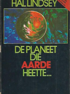 De planeet die aarde heette-Hal Lindsey-902450158X-11e druk