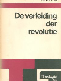 De verleiding der revolutie-G. de Ru-902427611X-9789024276110