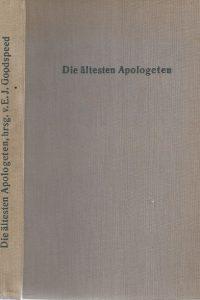 Die Altesten Apologeten-Texte mit kurzen Einleitungen-Edgar J. Goodspeed-1914