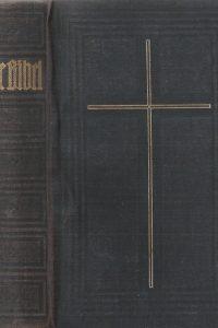 Die Bibel, oder Die ganze Heilige Schrift des Alten u. Neuen Testaments nach der Deutschen Übersetzung D. Martin Luthers-Privilegierte Württembergische Bibelanstalt_1934