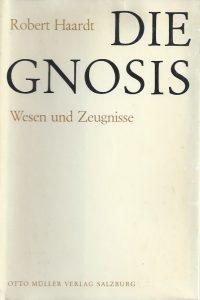 Die Gnosis, Wesen und Zeugnisse-Robert Haardt-Otto Müller Verlag 1967