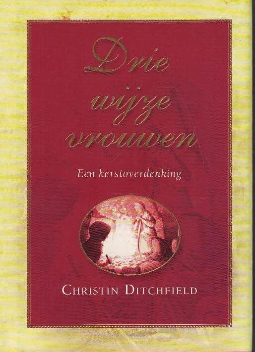 Drie wijze vrouwen-Christin Ditchfield-9789033815331