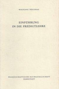 Einführung in die Predigtlehre-Wolfgang Trillhaas-353406691X