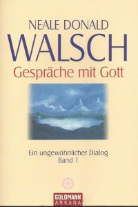 Gesprache mit Gott-Ein ungewohnlicher Dialog-Neale Donald Walsch-9783442217861