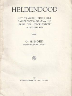 Heldendood-het tragisch einde der dappere bemanning van de Prins der Nederlanden, 16 januari 1929-G.H. Hoek