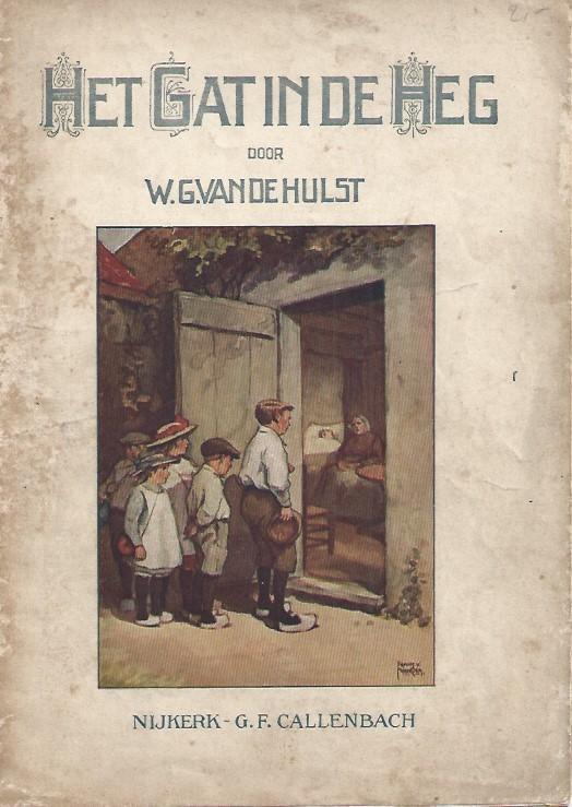 Het Gat in de Heg-W.G. van de Hulst