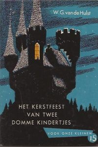 Het kerstfeest van twee domme kindertjes-W.G. van de Hulst-9789026609176
