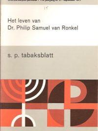 Het leven van Dr. Philip Samuel van Ronkel-S.P. Tabaksblatt