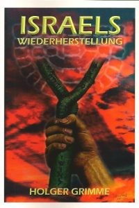 Israels Wiederherstellung-Holger Grimme-3938159243-9783938159248