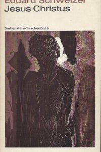 Jesus Christus im vielfaltingen Zeugnies des Neuen Testaments-Eduard Schweizer-2. Aufl. 1970
