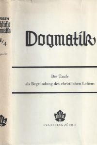 Karl Barth-Die kirchliche Dogmatik-Die Lehre von der Versöhnung-Vierter Band, Vierter Teil, Fragment-EVZ-Verlag 1967