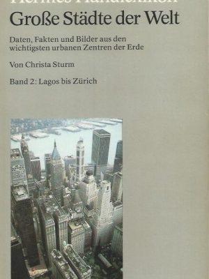 Lagos bis Zurich-Grosse Stadte der Welt, Band 2-Christa Sturm-3612100343