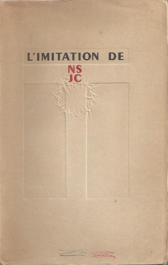 L'imitation de Notre Seigneur Jesus-Christ-Traduction de Lamennais ornee de quarante-quatre gouaches de Jean Hugo-1946