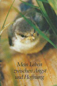 Mein Leben zwischen Angst und Hoffnung-Erfahrungsbericht-Leukamie-Inge Wende-2. Auflage 1997