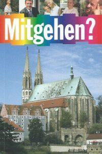 Mitgehen-Menschen erzahlen uber ihr Leben mit Gott-Missionarische Dineste-Evangelische Kirche der schlesischen Oberlausitz, Gorlitz 1999