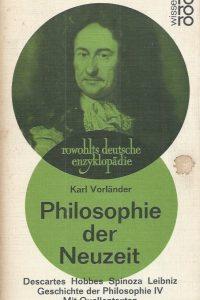 Philosophie der Neuzeit-Geschichte der Philosophie IV-Karl Vorlander-3499552612-24.-28 Tausend 1970