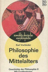 Philosophie des mittelalters-Geschichte der Philosophie II-Karl Vorlander-Rowohlt 1964
