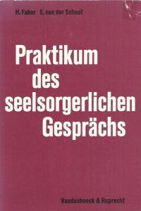 Praktikum des seelsorgerlichen Gesprächs-Heije Faber and Ebel van der Schoot-3525621450