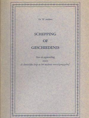 Schepping of geschiedenis-W. Aalders