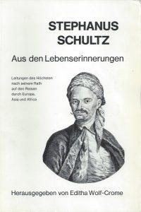 Stephanus Schultz aus den Lebenserinnerungen-Editha Wolf-Crome-3792403366-9783792403365