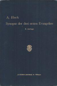 Synopse der drei ersten Evangelien-A. Huck-3. Auflage 1906