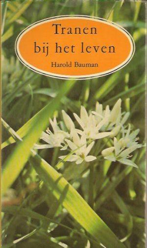Tranen bij het leven-Harold Bauman-9024231256-9789024231256