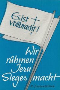 Wir ruhmen Jesu Siegesmacht-Lieder fur den Kampf gegen die Macht Satans-M. Basilea Schlink-387209324X