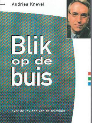 Blik op de buis-Andries Knevel-9789029714327