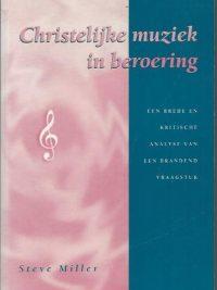 Christelijke muziek in beroering-Steve Miller-9080197718