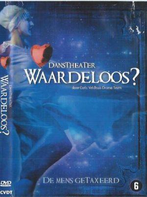 Danstheater Waardeloos-Carla Veldhuis Drama Team