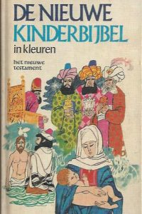 De Nieuwe Kinderbijbel, Nieuwe Testament-Zomer & Keuning 1970
