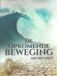 De opkomende Beweging, Mis het niet-Bert de Haan-978949176808