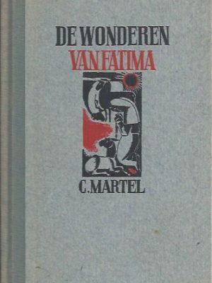 De wonderen van Fatima-C. Martel