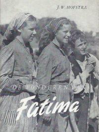 De wonderen van Fatima-J.W. Hofstra