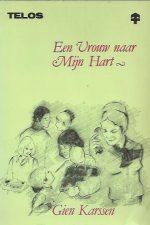 Een Vrouw naar Mijn Hart-Gien Karssen-9060641000-4e druk