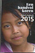 Een handvol koren-Bijbelsdagboek 2015-GZB-9789491498077