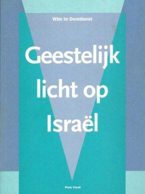 Geestelijk licht op Israel-Wim te Dorsthorst-9080297011