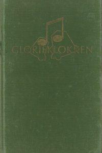 Glorieklokken-Liederen voor solo- en samenzang-bijeengebracht door Zuster M.A. Alt-Groen 1971