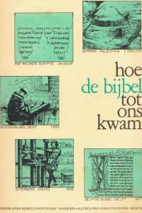 Hoe de bijbel tot ons kwam-leidraad voor school