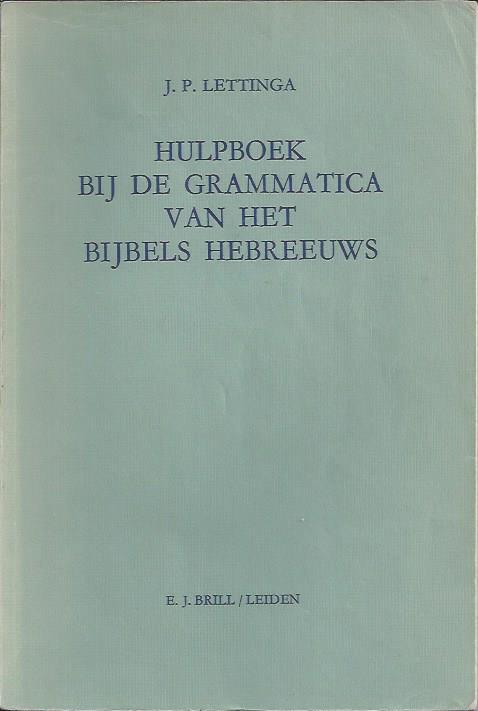 Hulpboek bij de Grammatica van het bijbels Hebreeuws-6e druk