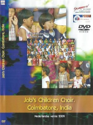 Job's Children Choir-Coimbatore, India-Nederlandse versie 2009
