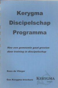 Kerygma Discipelschap Programma-Kees de Vlieger
