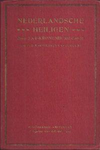 Neerlands heiligen in later eeuwen-J.A.F. Kronenburg_3e druk