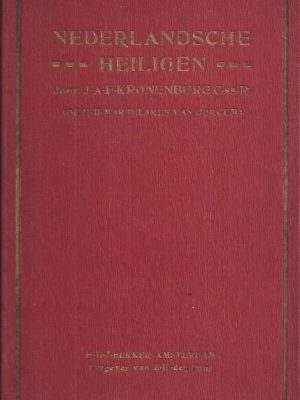 Neerlands heiligen in later eeuwen-J.A.F. Kronenburg_3e druk