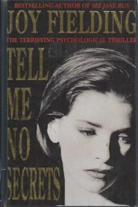 Tell me no secrets-Joy Fielding-0747207976-9780747207979